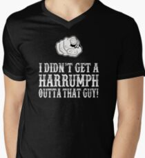Blazing Saddles - I Didn't Get A Harrumph Out Of That Guy T-Shirt