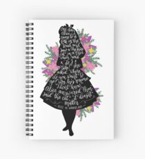 Alice in Wonderland Quote Silloette  Spiral Notebook