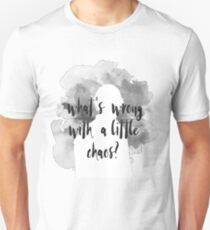 Bellamy Blake What's Wrong With A Little Chaos - Grey Unisex T-Shirt