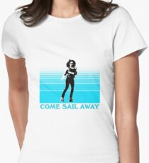 Come Sail Away Womens Fitted T-Shirt
