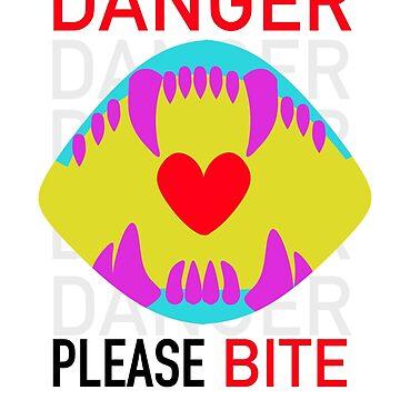 DANGER Please BITE by Artzombie