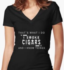That's What I Do I Smoke Cigars And I Know Things T-Shirt Women's Fitted V-Neck T-Shirt