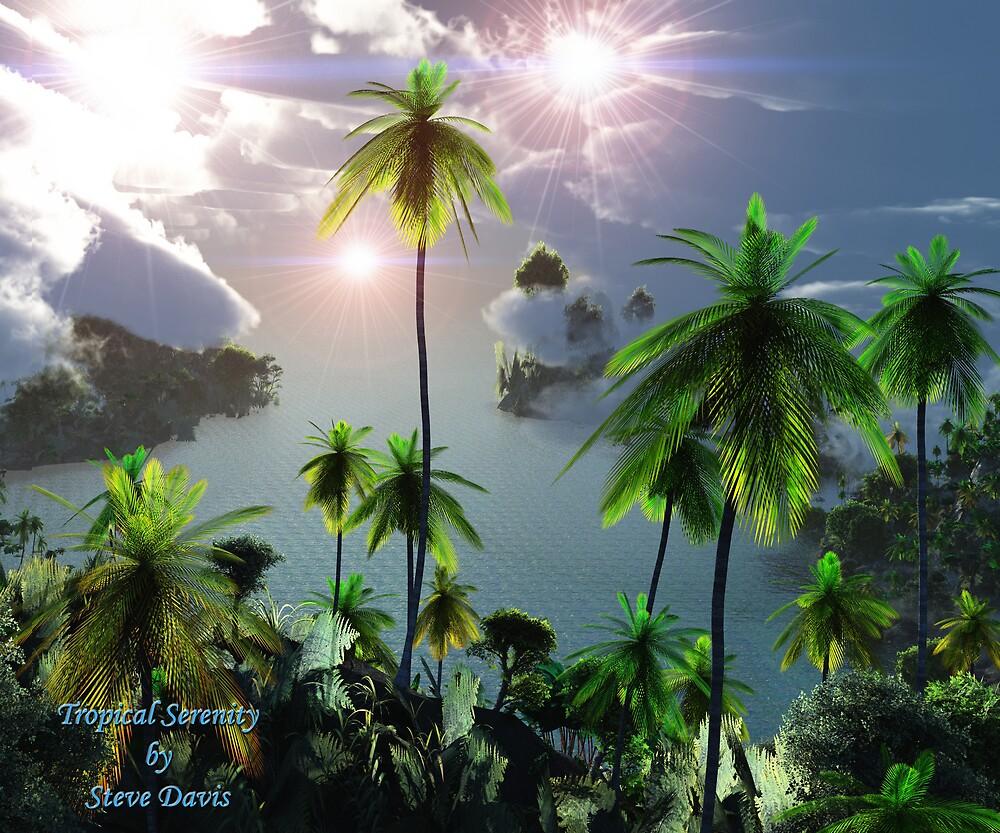 Tropical Serenity by Steve Davis