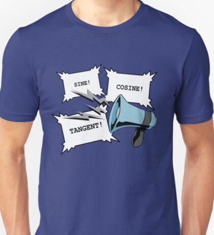 Sine!Cosine!Tangent! T-Shirt