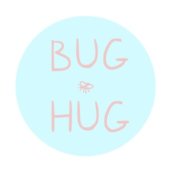Bug Hug by MadeleineFoley