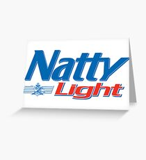 Natty Light Greeting Card