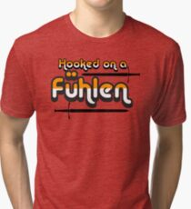 Hooked on a Fuhlen Tri-blend T-Shirt