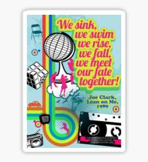 Meet Our Fate Together Sticker
