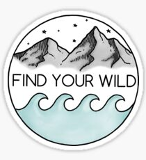 Find Your Wild Sticker