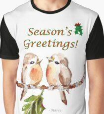 2 Little Birds - Season's Greetings! Graphic T-Shirt