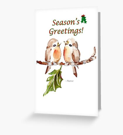 2 Little Birds - Season's Greetings! Greeting Card