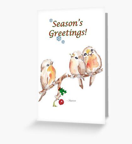 3 Little Birds - Season's Greetings! Greeting Card
