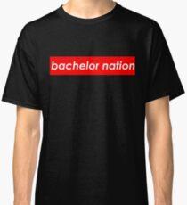 Bachelor Nation - Supreme Classic T-Shirt