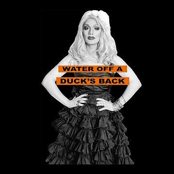 Jinkx Monsoon - Water Off A Duck's Back by nathanielsturzl
