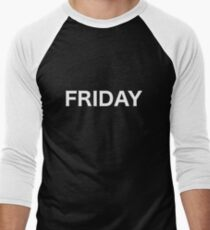FRIDAY Men's Baseball ¾ T-Shirt