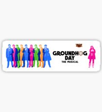 Groundhog Day The Musical Sticker