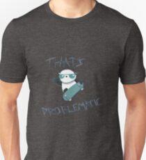 Problematic Panda Unisex T-Shirt