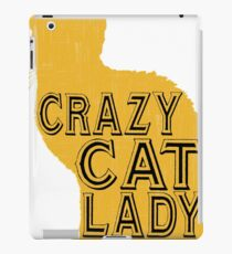 Crazy cat lady - Funny cat saying. iPad Case/Skin