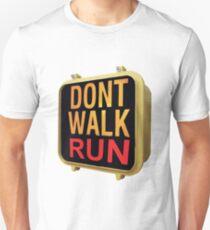 Don't Walk T-Shirt