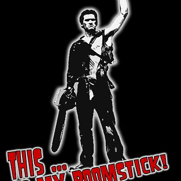 Ash - Evil Dead/Army of Darkness - Boomstick (Updated) by sinamorata