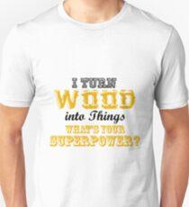 Camiseta ajustada Regalo gracioso para carpintero de madera Giro madera