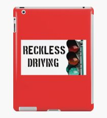 Reckless Driving iPad Case/Skin