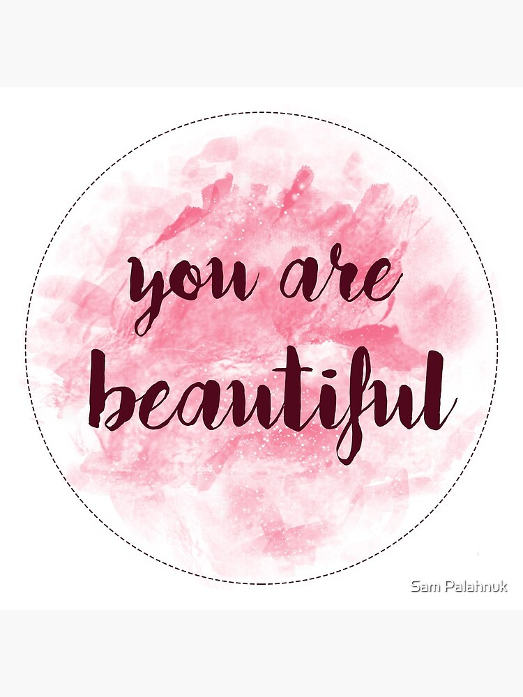 You Are Beautiful sticker design | pink watercolor  by sampalahnukart