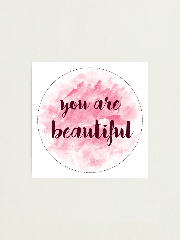 Alternate view of You Are Beautiful sticker design | pink watercolor  Photographic Print