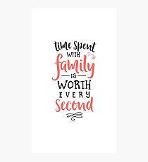 Time Spent With Family Photographic Print
