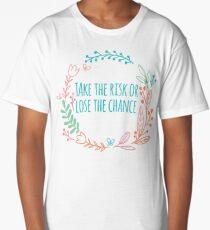 Chances Long T-Shirt