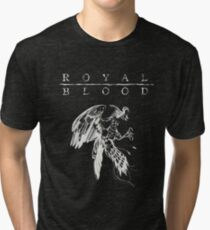 ROYAL BLOOD Tri-blend T-Shirt
