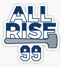All Rise 99 - All Rise for the Judge NY Yankee Baseball Sticker