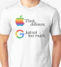think different, just not too much (google #googlemanifesto) Unisex T-Shirt