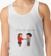 """""""Oh You Are Sweet Doctor"""" Tank Top"""