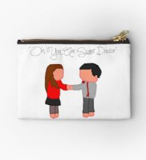 """""""Oh You Are Sweet Doctor"""" Studio Pouch"""