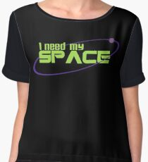 I Need My Space Chiffon Top