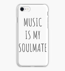 music is my soulmate iPhone Case/Skin