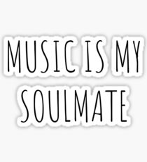 music is my soulmate Sticker