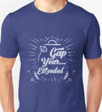 Gap Year...Extended T-Shirt