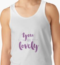 You Are Lovely T-Shirt