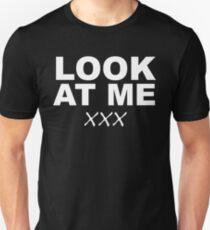 Look At Me XXX Unisex T-Shirt