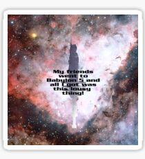 Babylon 5 Tourist Souvenir - Friends Edition Sticker