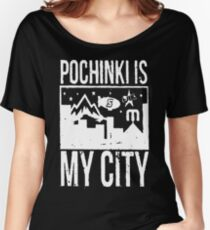 Pochinki is My City Women's Relaxed Fit T-Shirt