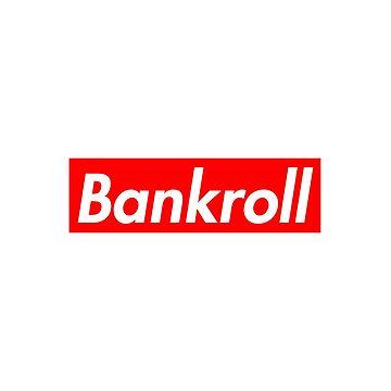 Bankroll by cedark