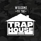 Welcome to the Trap House - Camouflage Black Edition by Wave Lords United