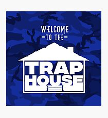 Welcome to the Trap House (Blue Edition) Photographic Print