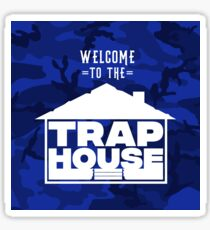 Welcome to the Trap House (Blue Edition) Sticker