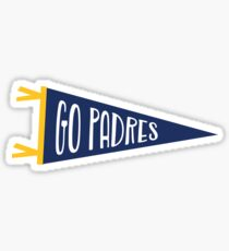 GO PADRES | SAN DIEGO PADRES Sticker