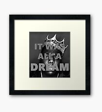 """The Notorious B.I.G. """"It Was All A Dream"""" Framed Print"""