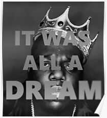 The Notorious BIG It Was All A Dream Poster